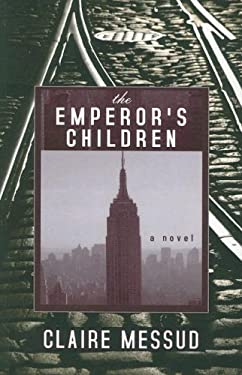 The Emperor's Children 9781594132285