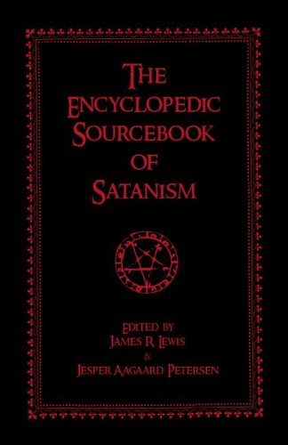 The Encyclopedic Sourcebook of Satanism 9781591023906