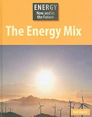 The Energy Mix 9781599203386