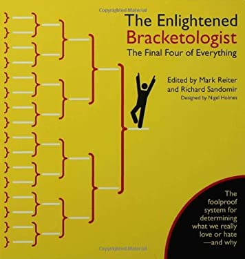The Enlightened Bracketologist: The Final Four of Everything 9781596913103