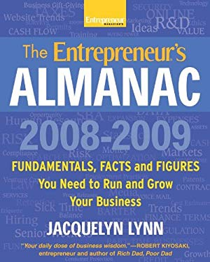 The Entrepreneur's Almanac: Fascinating Figures, Fundamentals and Facts You Need to Run and Grow Your Business 9781599181394