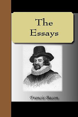 The Essays - Francis Bacon 9781595475534
