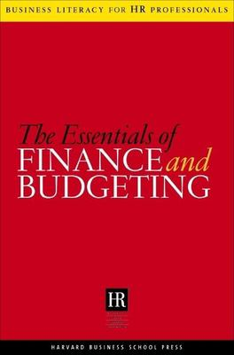 The Essentials of Finance and Budgeting 9781591395720