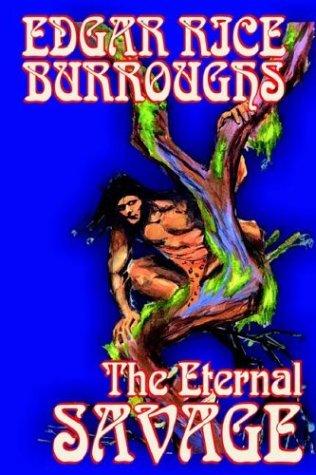 The Eternal Savage 9781592244935