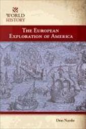 The European Exploration of America - Cunningham / Nardo, Don