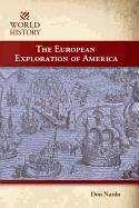 The European Exploration of America 9781599351414