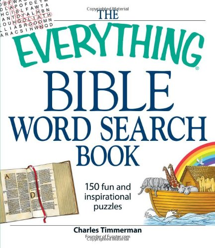 The Everything Bible Word Search Book: 150 Fun and Inspirational Puzzles 9781598697988