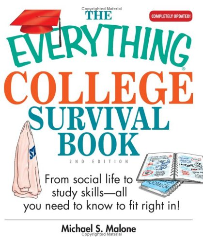 The Everything College Survival Book: From Social Life to Study Skills--All You Need to Fit Right in 9781593373344