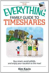 The Everything Family Guide to Timeshares: Buy Smart, Avoid Pitfalls, and Enjoy Your Vacation to the Max! (9781593377113 7284753) photo
