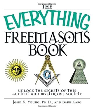 The Everything Freemasons Book 9781598690590