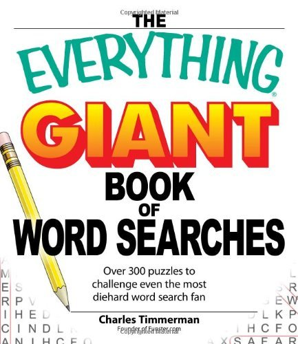 The Everything Giant Book of Word Searches: Over 300 Puzzles to Challenge Even the Most Diehard Word Search Fan 9781598695366