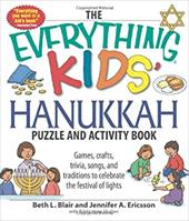 The Everything Kids' Hanukkah Puzzle & Activity Book: Games, Crafts, Trivia, Songs, and Traditions to Celebrate the Festival of Li 7346460
