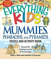 The Everything Kids' Mummies, Pharaohs, and Pyramids Puzzle and Activity Book: Discover the Mysterious Secrets of Ancient Egypt 7346469