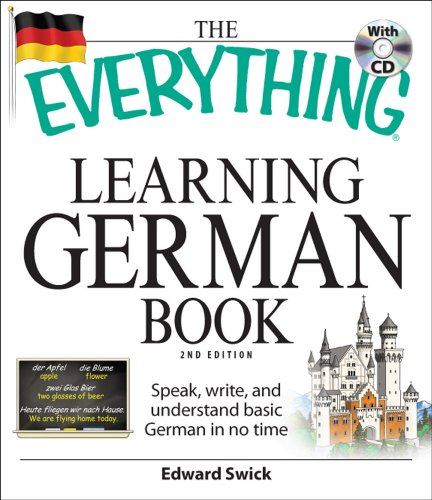 The Everything Learning German Book: Speak, Write, and Understand Basic German in No Time [With CD (Audio)]