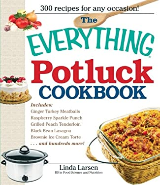 The Everything Potluck Cookbook 9781598699906