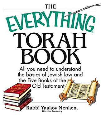 The Everything Torah Book: All You Need to Understand the Basics of Jewish Law and the Five Books of the Old Testament 9781593373252