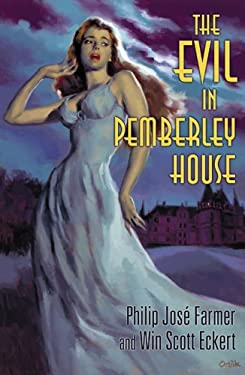 The Evil in Pemberley House 9781596062498