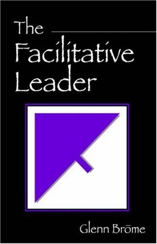 The Facilitative Leader 9781598004144