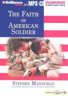 The Faith of the American Soldier 9781596003897