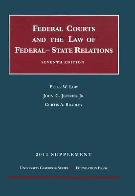 Federal Courts and the Law of Federal - State Relations 9781599419688