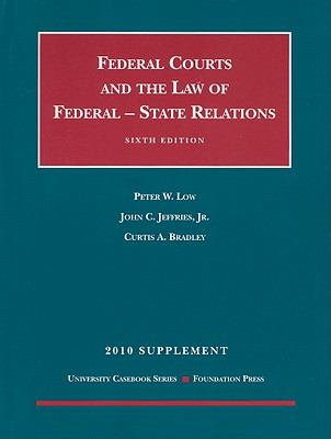 Federal Courts and the Law of Federal-State Relations Supplement 9781599418063