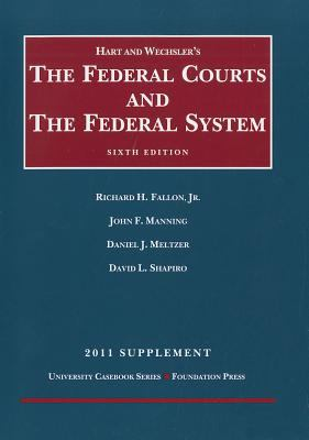 Hart and Wechsler's the Federal Courts and the Federal System 9781599419770