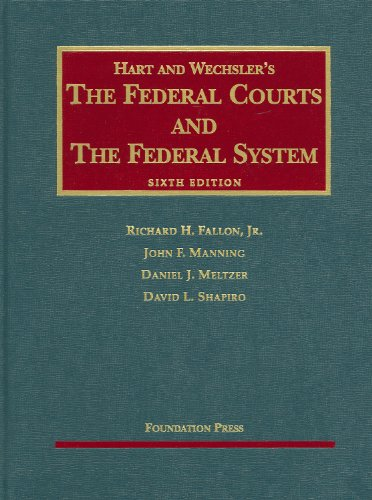 The Federal Courts and the Federal System 9781599413426