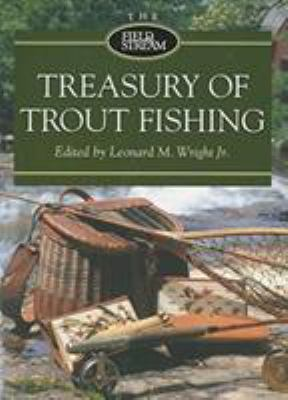 The Field & Stream Treasury of Trout Fishing 9781592283064