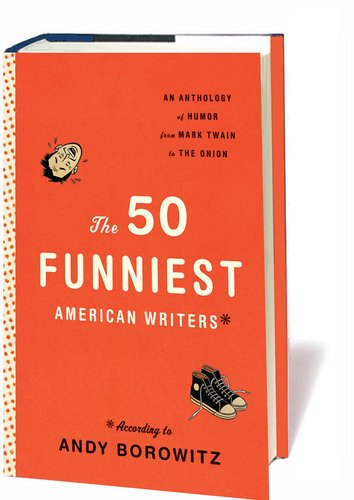 The 50 Funniest American Writers 9781598531077