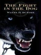 The Fight in the Dog 9781594143175