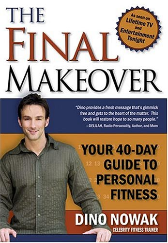 The Final Makeover 9781591855545