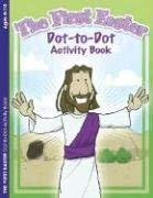 The First Easter Dot-To-Dot Activity Book 9781593171926