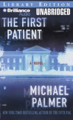 The First Patient 9781597370653
