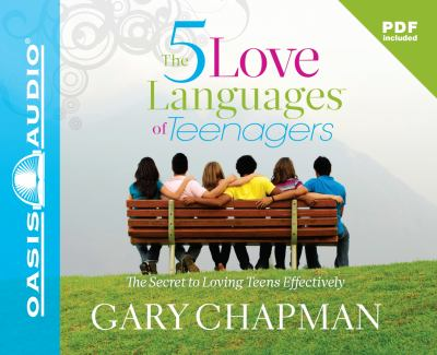 The Five Love Languages of Teenagers 9781598593938