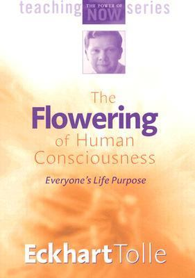 The Flowering of Human Consciousness 9781591791546