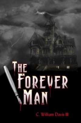 The Forever Man 9781595711564