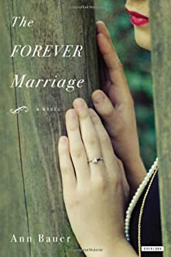 The Forever Marriage 9781590207215