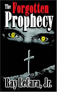 The Forgotten Prophecy 9781598004717