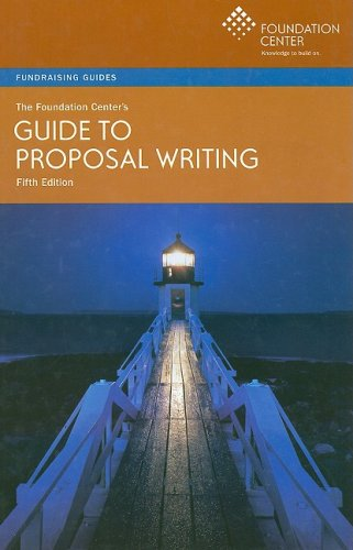 The Foundation Center's Guide to Proposal Writing 9781595421296