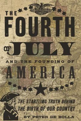 The Fourth of July: And the Founding of America 9781590202104