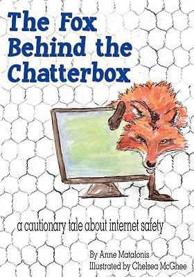 The Fox Behind the Chatterbox 9781598587838
