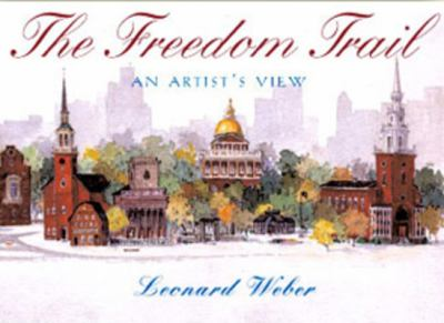 The Freedom Trail: An Artist's View 9781593730444