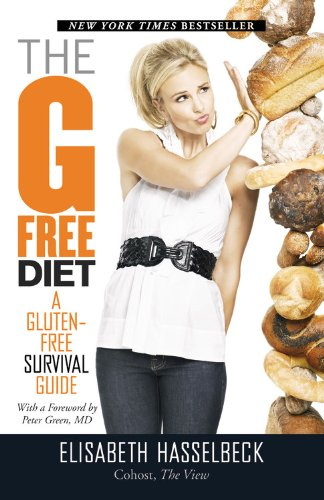 The G-Free Diet: A Gluten-Free Survival Guide 9781599951898