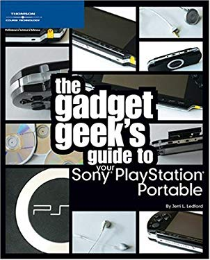 The Gadget Geek's Guide to Your Sony PlayStation Portable 9781598632361