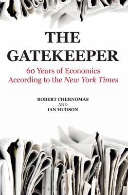 The Gatekeeper: 60 Years of Economics According to the