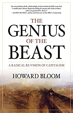The Genius of the Beast: A Radical Re-Vision of Capitalism 9781591027546