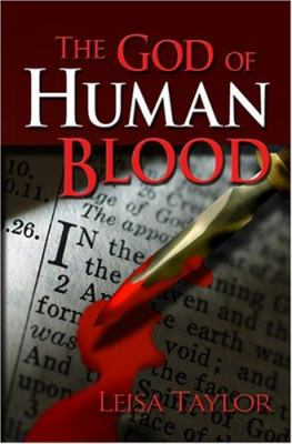 The God of Human Blood 9781594050893