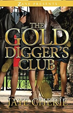 The Golddigger's Club 9781593093792