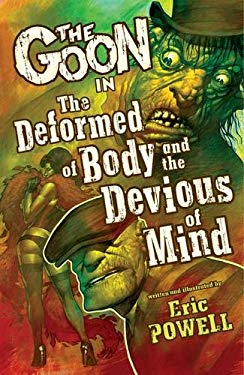 The Goon Volume 11: The Deformed of Body and Devious of Mind 9781595828811