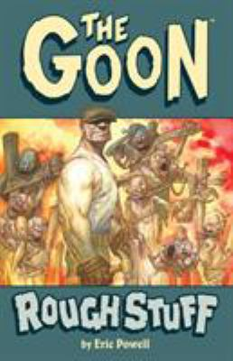 The Goon in Rough Stuff 9781595824684